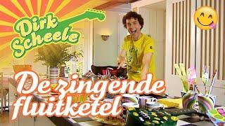 Dirk Scheele - De zingende fluitketel