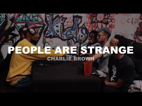 People Are Strange - Charlie Brxwn Interview (Pt. 1)