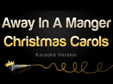 Christmas Carols - Away In A Manger (Karaoke Version)