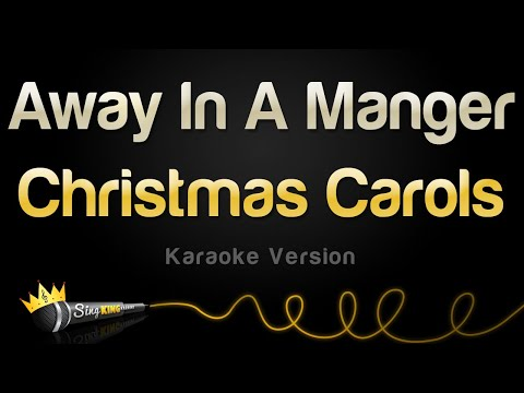 Christmas Carols - Away In A Manger (Karaoke Version)