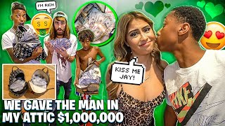 WE GAVE THE MAN IN MY ATTIC $1,000,000 & JAY GAVE DESIREE A KISS!
