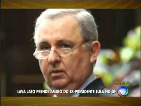 Nova etapa da operação Lava Jato prende amigo do ex-presidente Lul