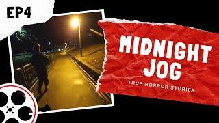 True Horror Stories - Midnight Jog (POV)