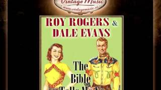 Roy Rogers & Dale Evans -- Just a Closer Walk With Thee