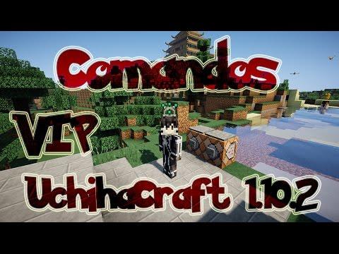 "Comandos Para Vip ""UchihaCraft"" Server Pixelmon 5.0.1 Minecraft 1.10.2"