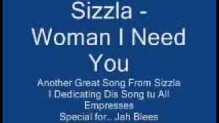 Sizzla - Woman I Need You