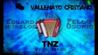 Vallenato Cristiano Remix 2015 - By DJ Negro @eliceo_theblack #TNZ
