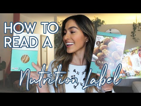 HOW TO READ A NUTRITION LABEL: Food Label Tips
