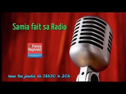 France Maghreb 2 - Samia fait sa Radio le 18/05/17