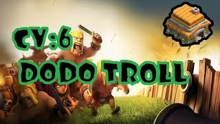 Clash Of Clans- Dodo trollando demais na guerra! #47