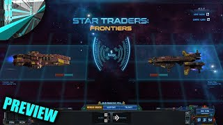 Star Traders: Frontiers - Preview