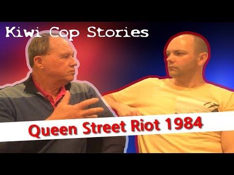 Queen Street Riot 1984 [Kiwi Cop Stories]