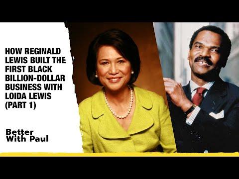 How Reginald Lewis Built The First Black Billion-Dollar Business with Loida Lewis (Part 1)
