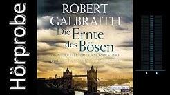 Robert Galbraith: Die Ernte des Bösen (Hörprobe)