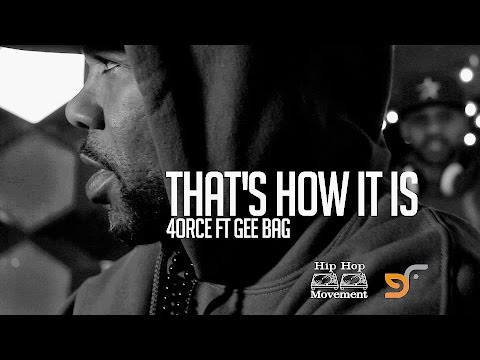 4ORCE FT. GEE BAG - THAT'S HOW IT IS (OFFICIAL VIDEO)