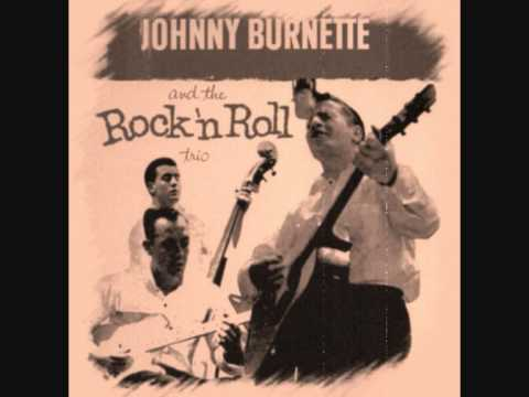 Johnny Burnette Trio - Blues Stay Away From Me