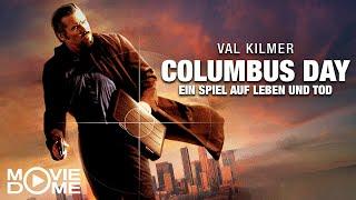 Columbus Day – Eİn Spiel auf Leben und Tod - Den ganzen Film kostenlos schauen in HD bei Moviedome