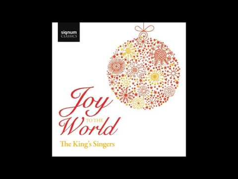 The King's Singers: Joy to the World (Audio video)