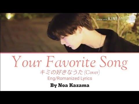 Noa Kazama - キミの好きなうた (Kimi no Suki na Uta/Your Favorite Song) Lyrics [JPN/Rom/Eng Lyrics]