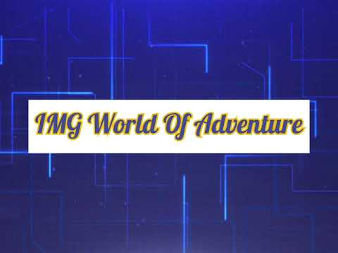 IMG worlds of Adventure (the best place to face your fears heights)
