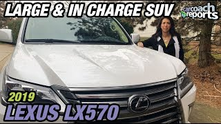 2019 Lexus LX570 - Large and In Charge SUV