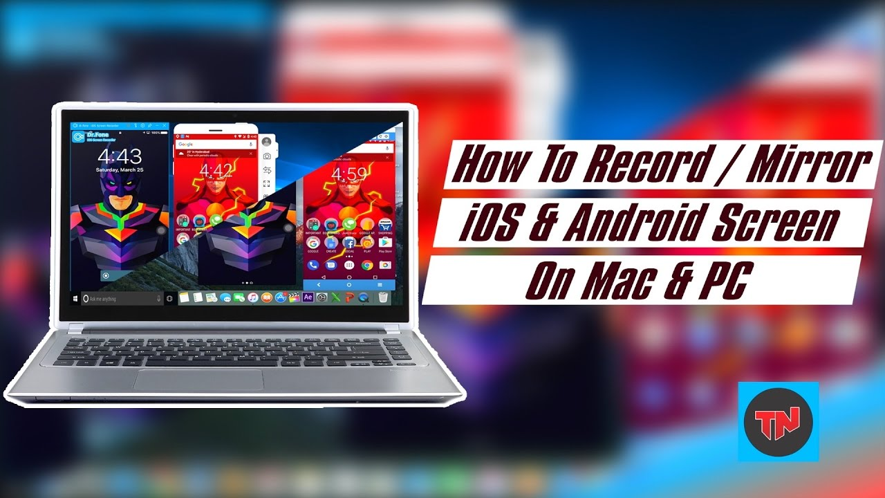How to record mirror ios android screen on mac pc for Mirror your android screen to a pc
