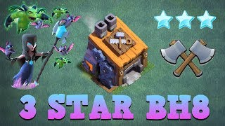 NIGHT WITCH + MEGA MINIONS: BH8 ATTACK STARTEGY | 3 STAR BUILDER HALL 8 ATTACKS | CLASH OF CLANS