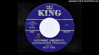 Rusty York - Goodnight Cincinnati, Goodmorning Tennessee (King 5511)
