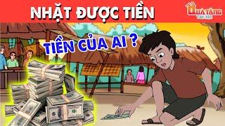 NHẶT ĐƯỢC TIỀN | Truyện cổ tích Việt Nam | Phim hoạt hình | Chuyện cổ tích | Quà tặng cuộc sống