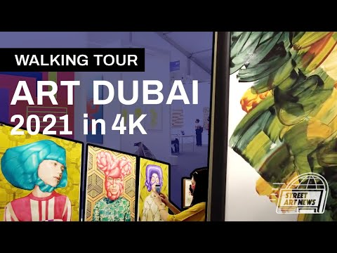Art Dubai 2021 Walking Tour 4K