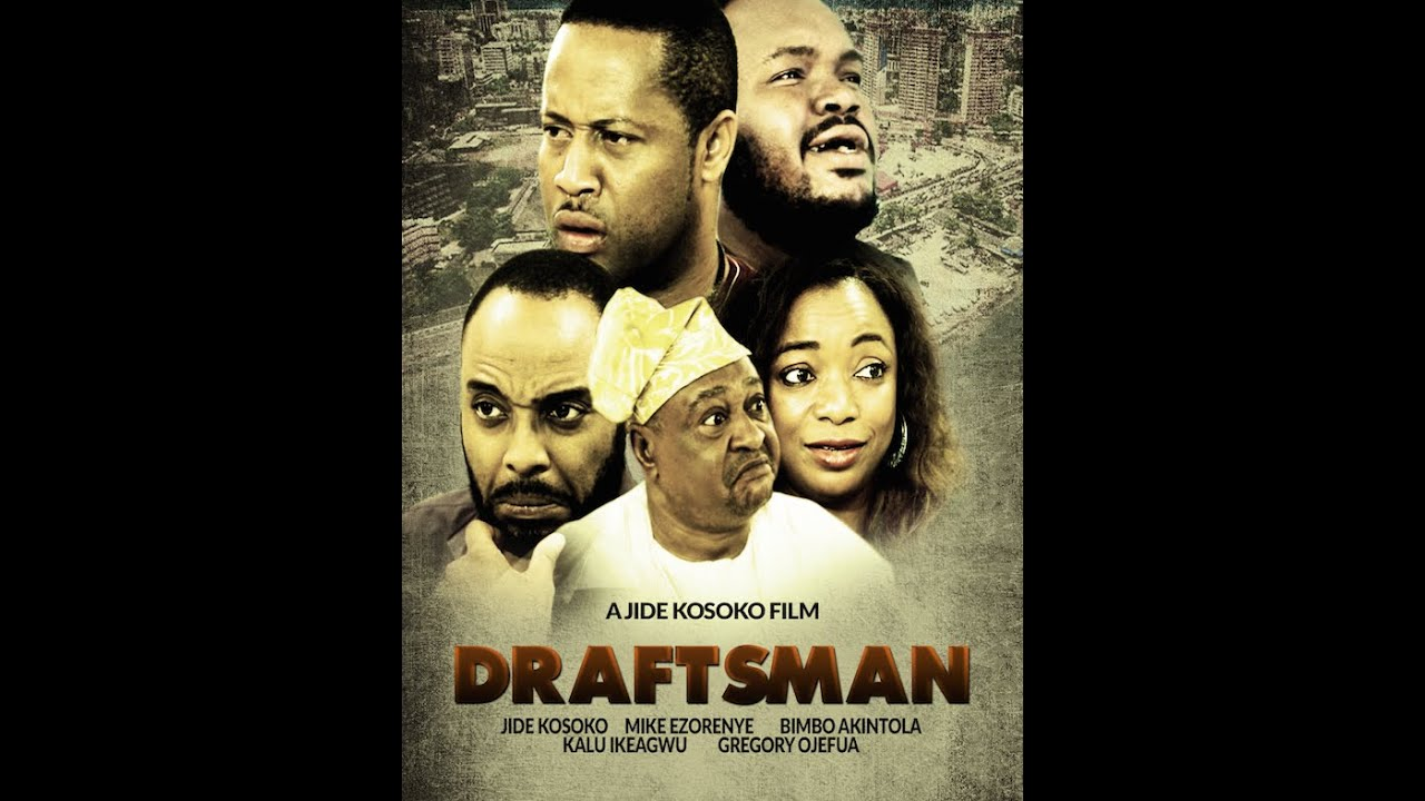 Download Draftsman - Nigerian Nollywood Movies
