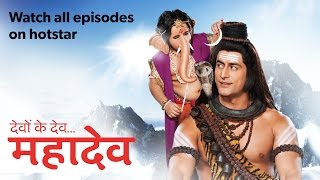 Video Devon ke Dev...Mahadev - Watch All Episodes on hotstar download MP3, 3GP, MP4, WEBM, AVI, FLV September 2018