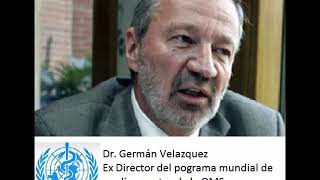 OMS German Velazquez - Ex Director de la OMS