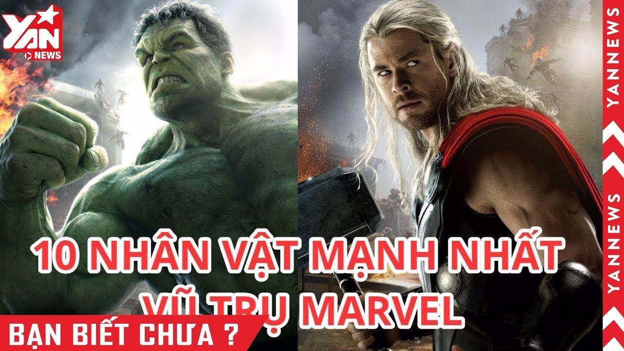 Top 10 Nhân Vật Mạnh Nhất Vũ Trụ Marvel Thời Điểm Hiện Tại
