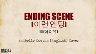 Ysabelle Cuevas - Ending Scene(이런 엔딩) [IU(아이유)] (English Cover) Lyrics