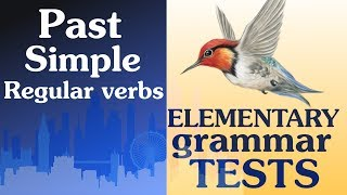 10 Elementary Grammar test Past Simple Regular verbs