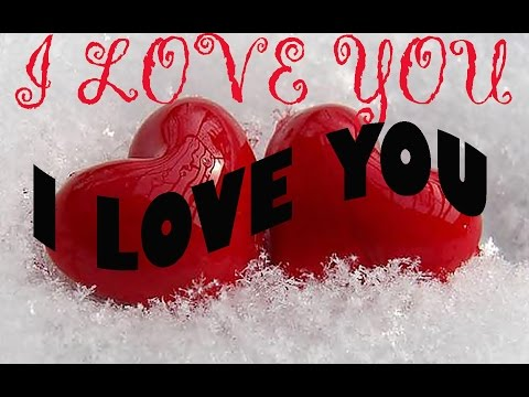 i love you romantic special videos