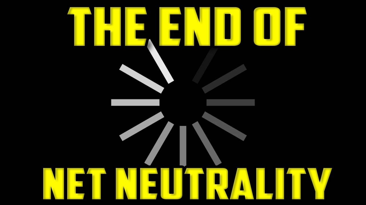 the scary side of net neutrality ending youtube