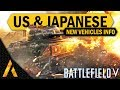 US & Japanese Vehicles - Battlefield 5 - Chapter 5 Pacific theater Tides of War leak