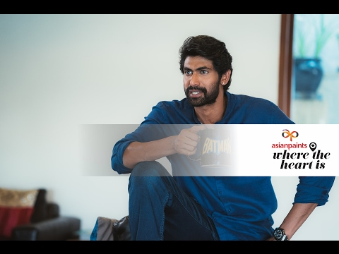 Asian Paints Where The Heart Is featuring Rana Daggubati