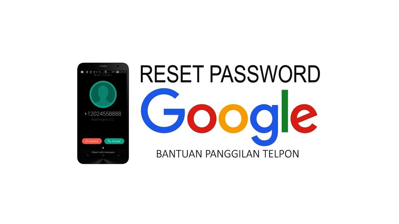 Update Memulihkan Akun Google Karena Lupa Password Panggilan