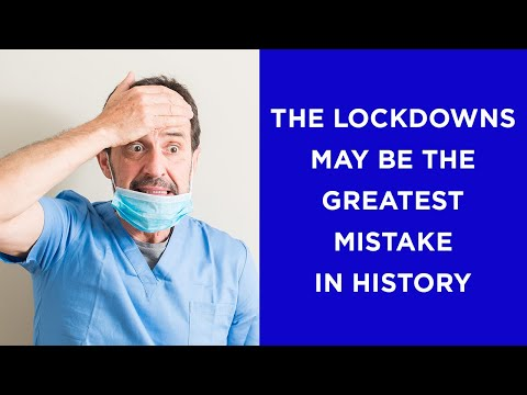 The Lockdowns May Be The Greatest Mistake In History