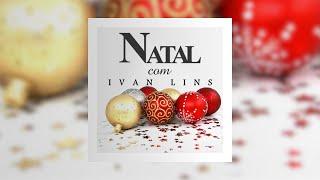 Noite Feliz - Ivan Lins