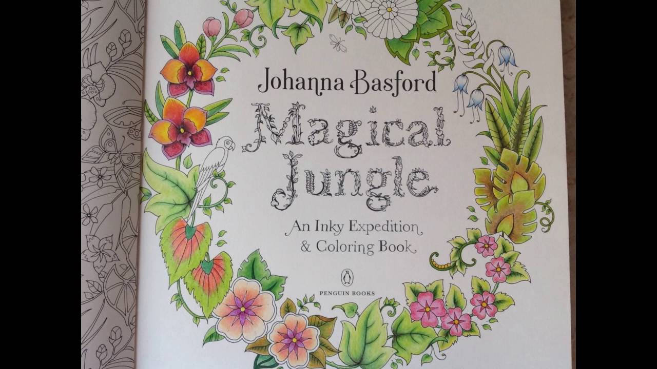 Coloring The First Page Of Magical Jungle By Johanna Basford