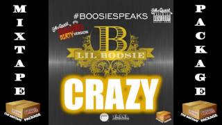 Lil Boosie - Crazy [DIRTY VERSION] 2014