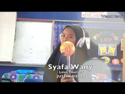 Syafa Wany - Love Yourself (Cover Justin Bieber)