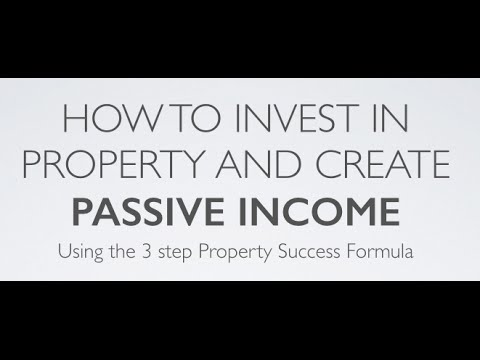 How to invest in property and create passive income