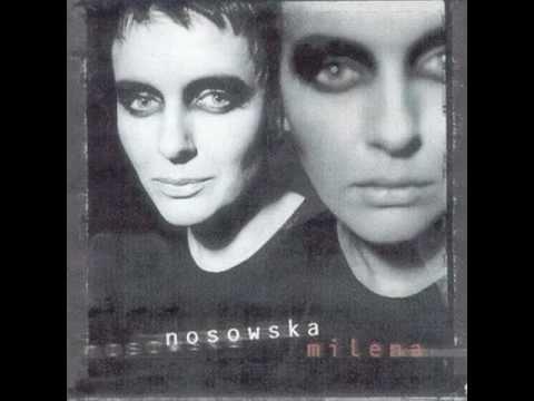 Nosowska - Milena (cały album)