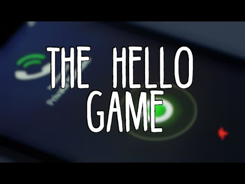 """The Hello Game"""