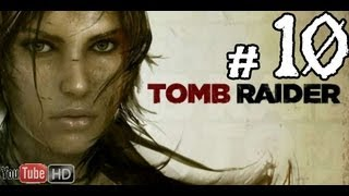 Tomb Raider 2013  Walkthrough Part 10 No Commentary gameplay